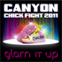 "CANYON CHICK FIGHT ""GLAM IT UP"" 2011"